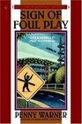 Sign of Foul Play  (Connor Westphal)