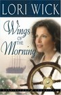 Wings of the Morning (Kensington Chronicles, Bk 2)
