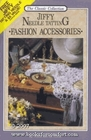 Jiffy Needle Tatting: Fashion Accessories (The Classic Collection)