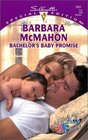 Bachelor's Baby Promise (That's My Baby!) (Silhouette Special Edition, No 1351)