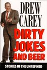 Dirty Jokes and Beer  Stories of the Unrefined