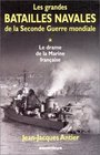 Les Grandes Batailles de la Seconde Guerre mondiale tome 1  Le Drame de la Marine franaise