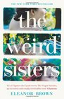 The Weird Sisters Eleanor Brown