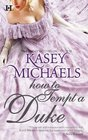 How To Tempt A Duke (Daughtry, Bk 1)