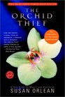 The Orchid Thief A True Story of Beauty and Obsession