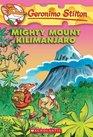 Mighty Mount Kilimanjaro (Geronimo Stilton, No 41)