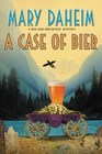 A Case of Bier: A Bed-and-Breakfast Mystery