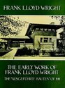 The Early Work of Frank Lloyd Wright
