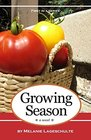 Growing Season: a novel