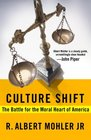 Culture Shift The Battle for the Moral Heart of America