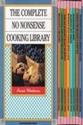 The Complete No Nonsense Cooking Library