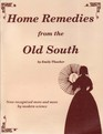 Home Remedies from the Old South
