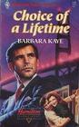 Choice of a Lifetime (Hamilton House, Bk 1) (Harlequin Superromance, No 411)