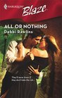All Or Nothing (Harlequin Blaze 417)