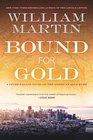 Bound for Gold A Peter Fallon Novel