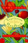 The Vegetarian Handbook: Eating Right for Total Health