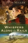 Whispers Along the Rails (Postcards from Pullman, Bk 2)