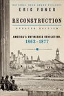 Reconstruction Updated Ed America's Unfinished Revolution 1863-1877