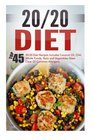 20/20 Diet Top 45 20/20 Diet Recipes Includes Coconut Oil Chili Whole Foods Nuts And Vegetables-Steer Clear Of Common Allergens