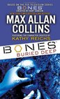 Bones Buried Deep (Bones, Bk 1)