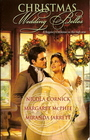 Christmas Wedding Belles: The Pirate's Kiss / A Smuggler's Tale / The Sailor's Bride (Harlequin Historical, No 871)