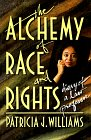 Alchemy of Race and Rights  Diary of a Law Professor