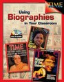 Using Biographies in the Classroom