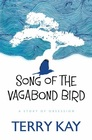 Song of the Vagabond Bird