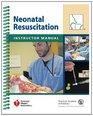Neonatal Resuscitation Instructor Manual