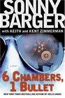 6 Chambers 1 Bullet A Novel