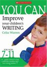 Improve Your Children's Writing Ages 7-11