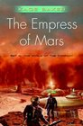 The Empress of Mars (The Company)