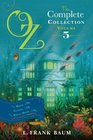 Oz the Complete Collection Volume 5 The Magic of Oz Glinda of Oz The Royal Book of Oz