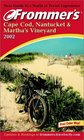 Frommer's Cape Cod Nantucket  Martha's Vineyard Sixth Edition