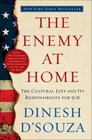 The Enemy At Home The Cultural Left and Its Responsibility for 9/11