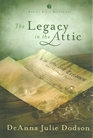 The Legacy in the Attic