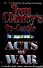 Acts of War (Tom Clancy's Op Center, #4)