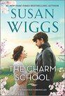 The Charm School A Novel
