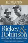 Rickey  Robinson The True Untold Story of the Integration of Baseball