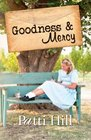 Goodness  Mercy a novel