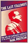 The Last Stalinist The Life of Santiago Carrillo