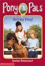He's My Pony (Pony Pals, Bk 32)