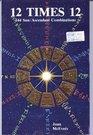 12 Times 12 144 Sun Ascendant Combinations
