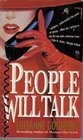 PEOPLE WILL TALK  PEOPLE WILL TALK