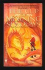The Cup of Morning Shadows (Book Two of Twelve Treasures)