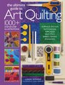 The Ultimate Guide to Art Quilting Surface Design  Patchwork Appliqu  Quilting  Embellishing  Finishing