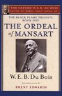 The Ordeal of Mansart  The Black Flame Trilogy Book One The Ordeal of Mansart