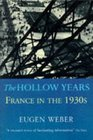 The Hollow Years France in the 1930's