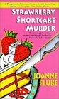 Strawberry Shortcake Murder (Hannah Swensen, Bk 2)
