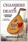 Chambers of Death A Medieval Mystery
